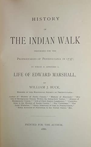 History of The Indian Walk, Performed for the Proprietaries of Pennsylvania in 1737; to which is ...