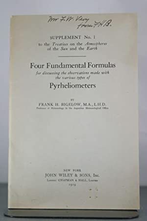 Four Fundamental Formulas for Discussing Observations Made with the Various Types of Pyrhliometers:...