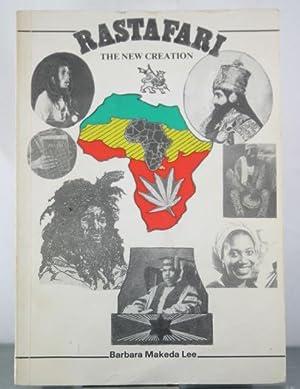 Rastafari: The New Creation: Lee, Barbara Makeda