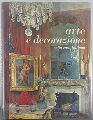 Arte e Decorazione: Nella Casa Italiana: Peria, Vincenzo