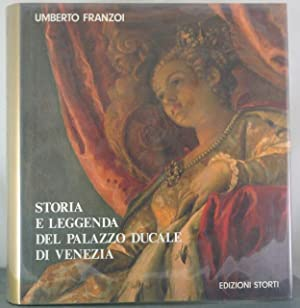 Storia e Leggenda Del Palazzo Ducale Di Venezia: Franzoi, Umberto