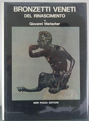 Bronzetti Veneti Del Rinascimento: Mariacher, Giovanni