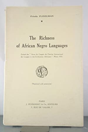 The Richness of African Negro Languages: Fligelman, Frieda