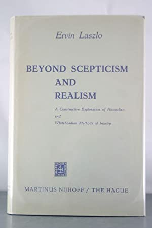 Beyond Scepticism and Realism: A Constructive Exploration of Husserlian and Whiteheadian Methods of...