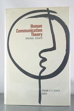 Human Communication Theory: Original Essays: Dance, Edited by Frank E. X.