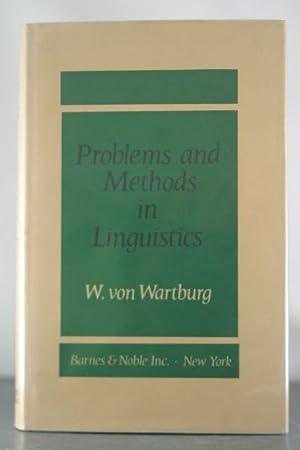 Problems and Methods in Linguistics: Ullmann, Walther von Wartburg with Stephen