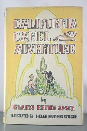 California Camel Adventure: Saxon, Glladys Relyea
