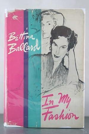 In My Fashion: Ballard, Bettina