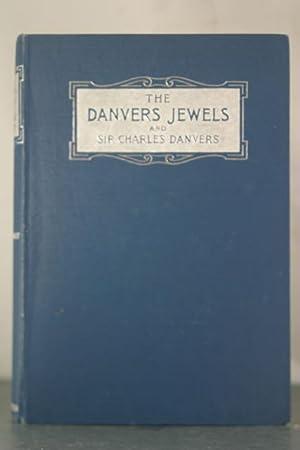 The Danvers Jewels and Sir Charles Danvers: Cholmondeley, Mary