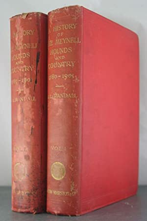 A History of the Meynell Hounds and Country 1780-1901: Randall, J. L.