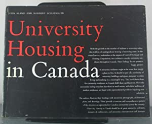 University Housing in Canada: Bland, Jonhn; Schoenauer, Noerbert