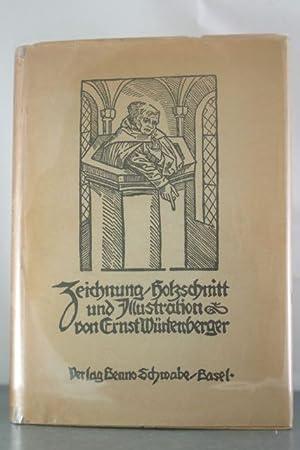 Zeichnung/Holzschnitt und Illustration von Ernst Wuertemberger Mit zahlreichen Abbildungen.: ...