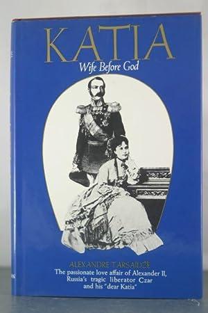 Katia: Wife before God: Tarsaidze, Alexandre