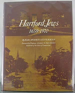 Hartford Jews 1659-1970: Silverman, Morris