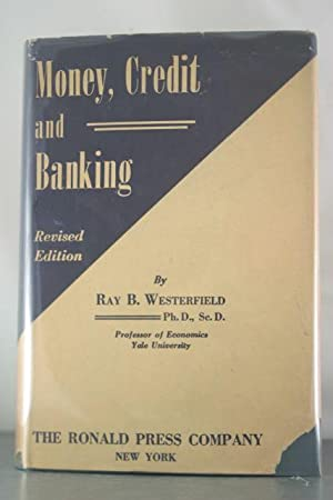 Money, Credit, and Banking: Westerfield, Ray B.