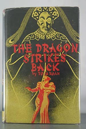 The Dragon Strikes Back: Roan, Tom