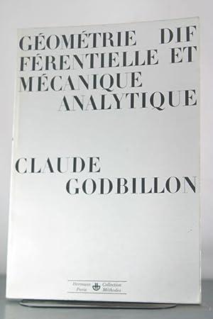 Geometrie Differentielle et Mecanique Analytique: Godbillon, Claude