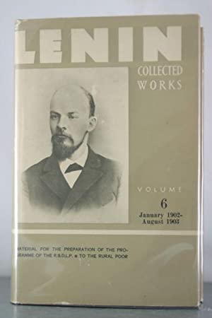 Collected Works, Volume 6: January 1902-August 1903: Lenin, V. I.