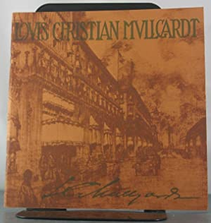 Louis Christian Mullcardt 1866-1942