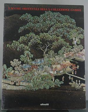 Lacche Orientali Della Collezione Garda:: Koyama, Mayumi S. And Fabio A. Vitali