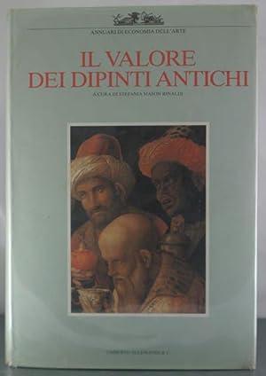 El Valore dei Dipinti Antichi. L'analisi critica, storica ed economica.: Mason Rinaldi, ...