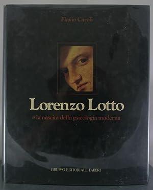 Lorenzo Lotto e la nascita della psicologia moderna: Caroli, Flavio