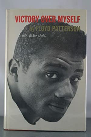 Victory Over Myself: Patterson, Floyd