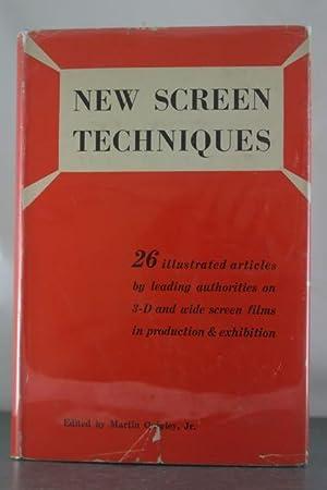 New Screen Techniques: Quigley, Martin