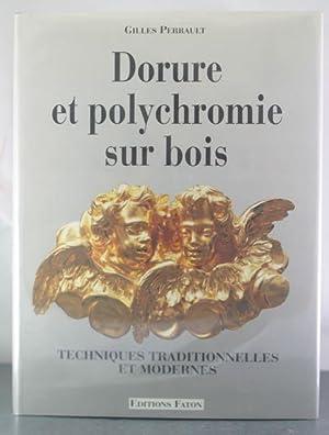Dorure et polychromie sur bois (French Edition): Perrault, Gilles