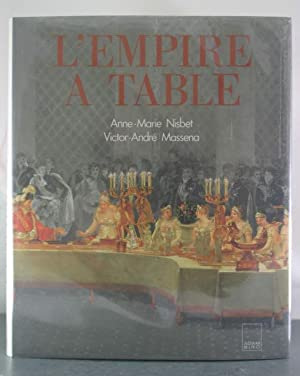 L'empire a? table (French Edition): Nisbet, Anne-Marie