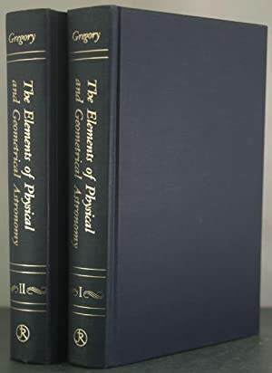 The Elements of Physical and Geometrical Astronomy to Which is Annex'd Dr Halley's ...