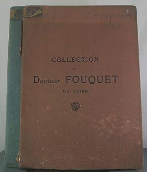 Collection du Docteur Fouquet du Caire [Two Volumes]: Petit, Galerie Georges