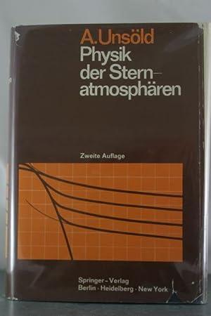 Physik der Sternatmospharen (Zweite Auflage): Unsold, A.