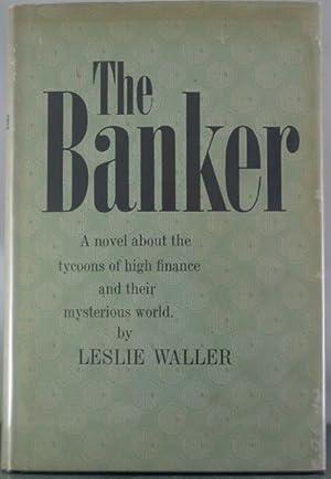 The Banker: Waller, Leslie