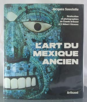 L'art du mexique ancien dont 17 en couleur, 42 cartes, dessins et plans