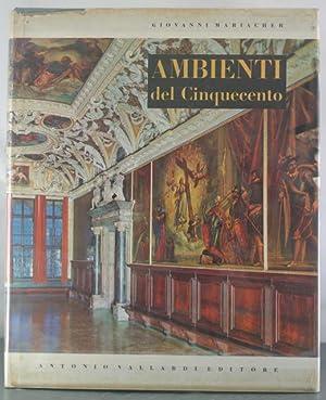 Ambienti Italiani del Cinquecento: Mariacher, Giovanni