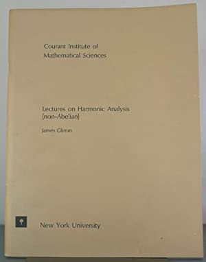 Lectures on Harmonic Analysis (non-Abelian): Glimm, James