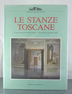 Le Stanze Toscane (Archivi di arti decorative) (Italian Edition): Listri, Pier Francesco