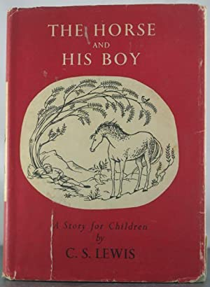The Horse and His Boy: Lewis, C.S.