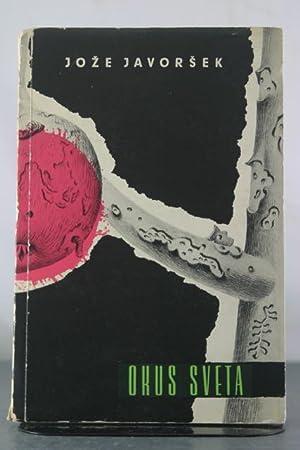 Okus Sveta [Inscribed to Nicolas Nabokov]: Javorsek, Joze