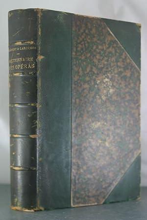 Dictionnaire des Operas (Dictionnaire Lyrique): Clement, Felx; Larrouse, Pierre