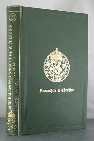 Miscellanies; Lancashire & Cheshire, Volume I