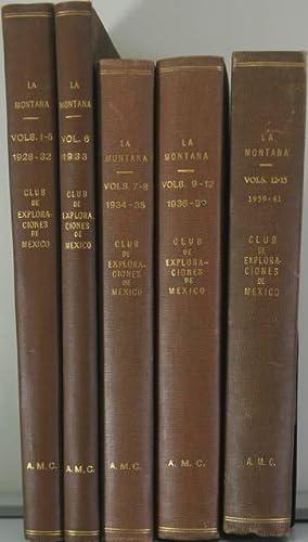 La Montana: Organo del Club de Exploraciones de Mexico. Vols. I-XV. [Fifteen Volumes in Five]: ...