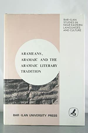 Arameans, Aramaic and the Aramaic Literary Tradition: Sokoloff, Michael (et al)