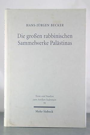 Die Grossen Rabbinischen Sammelwerke Palastinas: Zur Literarischen: Becker, Hans-jurgen