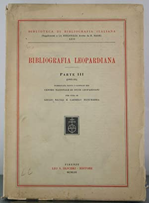 Bibliografia Leopardiana: Parte III (1931-1951).: Natali, Giulio; Musumarra, Carmelo