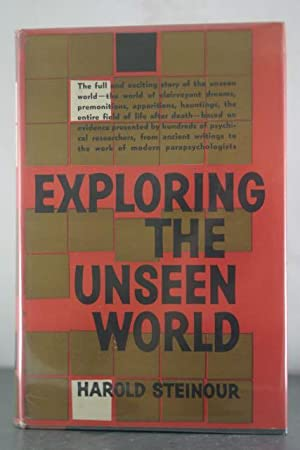Exploring the Unseen World: Steinour, Harold