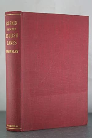 Ruskin and the English Lakes: Rawnsley, H.D.