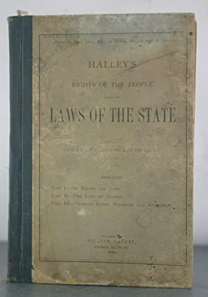 The Rights of the People Under the Laws of the State: Illinois, State of