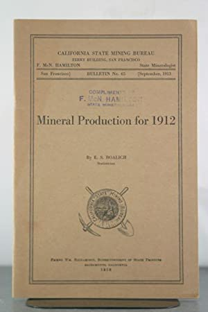 Mineral Production for 1912: Boalich, E.S.